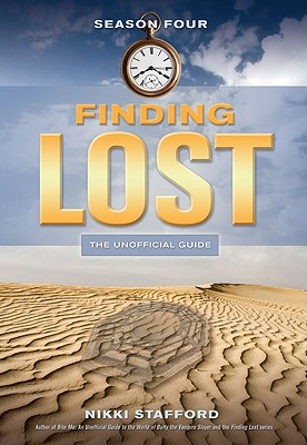 Finding Lost - Season Four By Stafford, Nikki