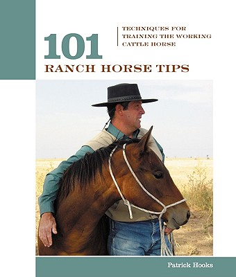 101 Ranch Horse Tips By Hooks, Patrick